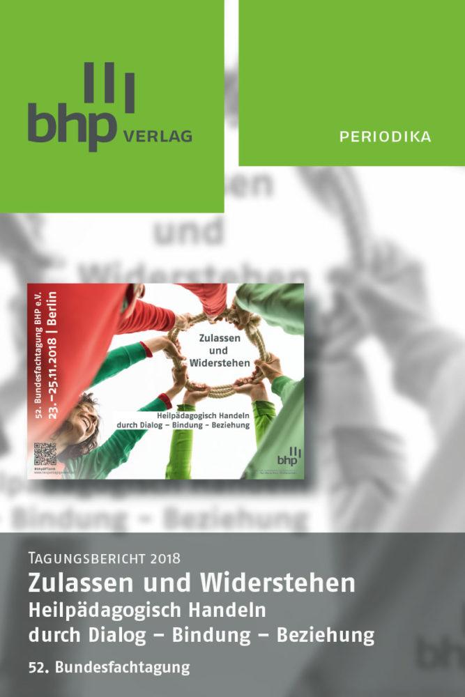 Titelcover des BHP Tagungsberichtes. Broschüre zum Themen Heilpädagogik und Beziehung